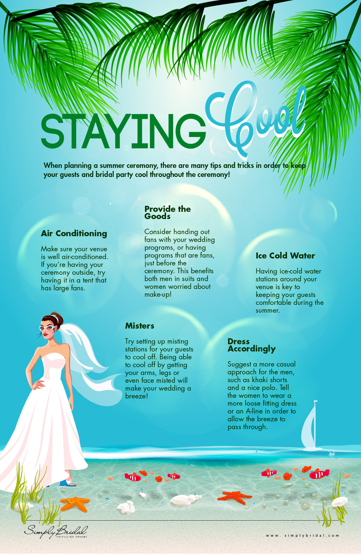 Staying Cool at Summer Weddings by SimplyBridal